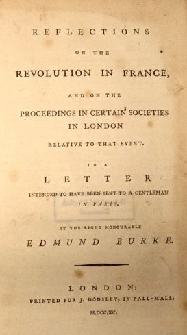 Edmund Burke writes a pamphlet to say the French Revolution is a Bad Thing